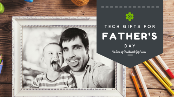 Tech Gifts for Dad Blog Header
